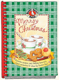 Merry Christmas: Favorite Recipes, Easy Holiday How-to's, Sweet Memories and Ideas for Festive Fun! - Gooseberry Patch