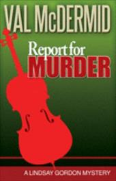 Report for Murder - McDermid, V. L.