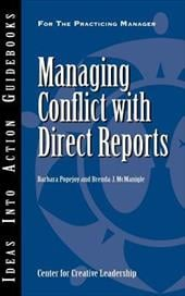 Managing Conflict with Direct Reports - Popejoy, Barbara / McManigle, Brenda J.