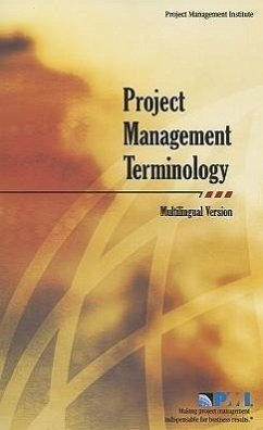Project Management Terminology: Multilingual Version - Herausgeber: Project Management Institute