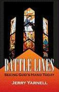 Battle Lines: Seeing God's Hand Today