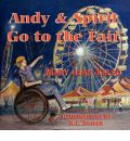 Andy and Spirit Go to the Fair - Mary Jean Kelso