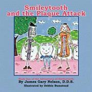Smileytooth and the Plaque Attack