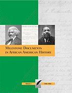 Milestone Documents in African American History