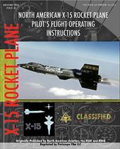 North American X-15 Pilot's Flight Operating Instructions - Aviation, North American