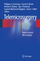 Telemicrosurgery - Philippe A. Liverneaux;  Philippe A. Liverneaux;  Stacey H. Berner;  Stacey H. Berner;  Michael S. Bednar;  Michael S. Bednar;  Sijo J. Parekattil;  Sijo J. Parekattil;  Gustavo Mantovani R;  Gustavo Mantovani R