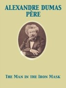 Alexandre Dumas, Pere: Man in the Iron Mask