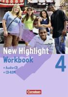 New Highlight 4: 8. Schuljahr. Workbook mit CD-ROM und Text-CD