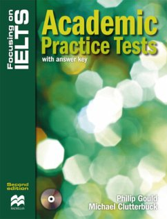 Focusing on IELTS. Practice Book with key and Audio-CD - Gould, Philip; Clutterbuck, Michael