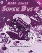 Lobo, María José;Subirà, Pepita: Here comes Super Bus. Level 4. Acitivity Book