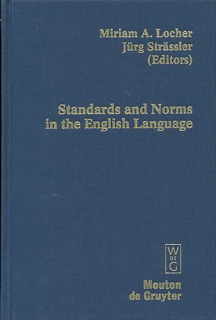 Standards and norms in the English language. Deadicated to Richard J. Watts. Contributions to the sociology of language 95. - Locher, Miriam A. and Jürg Strässler (Eds.)