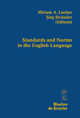 Standards and Norms in the English Language - Miriam A. Locher; Jürg Strässler