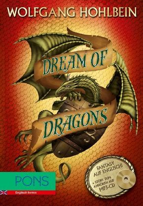Dream of Dragons, m. MP3-CD - Wolfgang Hohlbein, Brian Melican