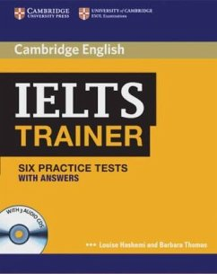 IELTS Trainer. Practice Tests with answers and Audio-CDs - By Louise Hashemi and Barbara Thomas