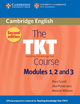 The TKT Course - Alan Pulverness; Mary Spratt; Melanie Williams