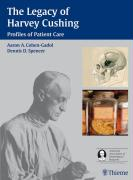The Legacy of Harvey Cushing