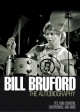 Bill Bruford: The Autobiography: Yes,