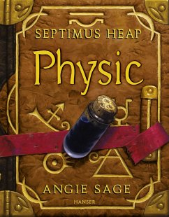 Physic / Septimus Heap Bd.3 (eBook, ePUB) - Angie Sage
