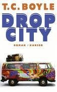 Drop City (eBook, ePUB) - T. C. Boyle