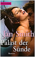 Palast der Sünde: Roman - Jan Smith