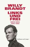 Links und frei - Willy Brandt