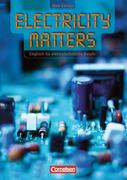 Benford, Michael;Towara, Wolfgang: Electricity Matters. New Edition. Schülerbuch