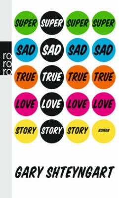 Super Sad True Love Story - Shteyngart, Gary