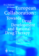European Collaboration: Towards Drug Developement and Rational Drug Therapy - F.C. Tulunay; M. Orme