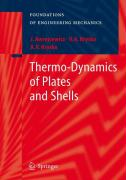 Dynamics of Thin Plates and Shells with Thermosensitive Excitation