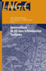 Innovations in 3D Geo Information Systems - Volker Coors