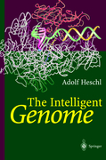 Heschl, Adolf: The Intelligent Genome