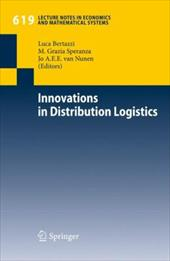 Innovations in Distribution Logistics - Bertazzi, Luca / Speranza, M. Grazia / Nunen, Jo A. E. E. Van