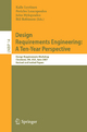Design Requirements Engineering: A Ten-Year Perspective - Kalle Lyytinen; Pericles Loucopoulos; John Mylopoulos; William N. Robinson