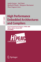 High Performance Embedded Architectures and Compilers - André Seznec; Joel Emer; Michael O'Boyle; Margaret Martonosi; Theo Ungerer