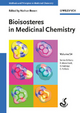 Bioisosteres in Medicinal Chemistry - Nathan Brown