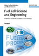 Fuel Cell Science and Engineering - Detlef Stolten; Bernd Emonts