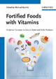 Fortified Foods with Vitamins - Michael Rychlik