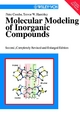 Molecular Modeling of Inorganic Compounds - Peter Comba;  Trevor W. Hambley