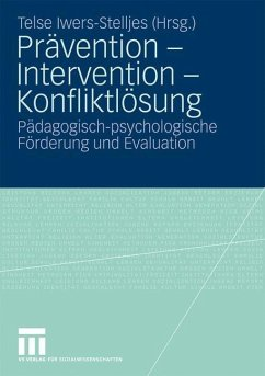 Prävention - Intervention - Konfliktlösung - Hrsg. v. Telse Iwers-Stelljes