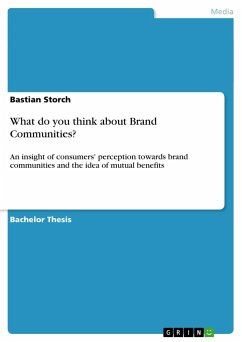 What do you think about Brand Communities? - Storch, Bastian