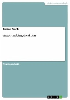 Angst und Angstreaktion - Frank, Fabian