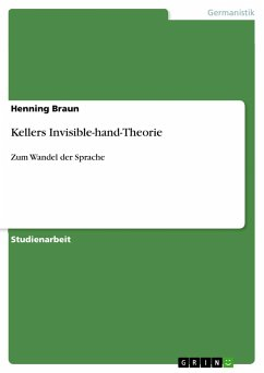 Kellers Invisible-hand-Theorie - Braun, Henning