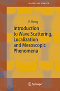 Sheng, Ping: Introduction to Wave Scattering, Localization and Mesoscopic Phenomena