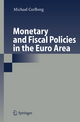 Monetary and Fiscal Policies in the Euro Area - Michael Carlberg