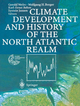 Climate Development and History of the North Atlantic Realm - Gerold Wefer; Wolfgang H. Berger; Karl-Ernst Behre; Eystein Jansen