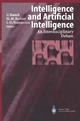 Intelligence and Artificial Intelligence - Ulrich Ratsch; Michael M. Richter; Ion-Olimpiu Stamatescu