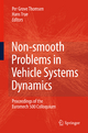 Non-smooth Problems in Vehicle Systems Dynamics - Per Grove Thomsen; Hans True