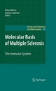 Molecular Basis of Multiple Sclerosis. Results and Problems in Cell Differentiation, Band 51 - Roland Martin;  Andreas Lutterotti;  Roland Martin;  Andreas Lutterotti