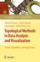 Topological Methods in Data Analysis and Visualization - Valerio Pascucci;  Valerio Pascucci;  Xavier Tricoche;  Xavier Tricoche;  Hans Hagen;  Hans Hagen;  Julien Tierny;  Julien Tierny