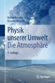 Physik unserer Umwelt: Die Atmosphäre - Walter Roedel;  Thomas Wagner